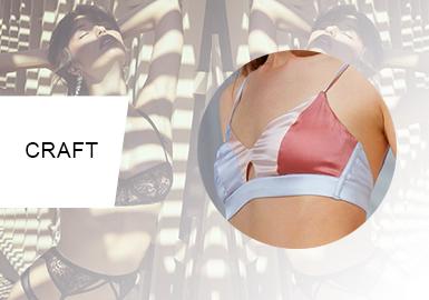 柔美拼接--女裝內衣工藝趨勢